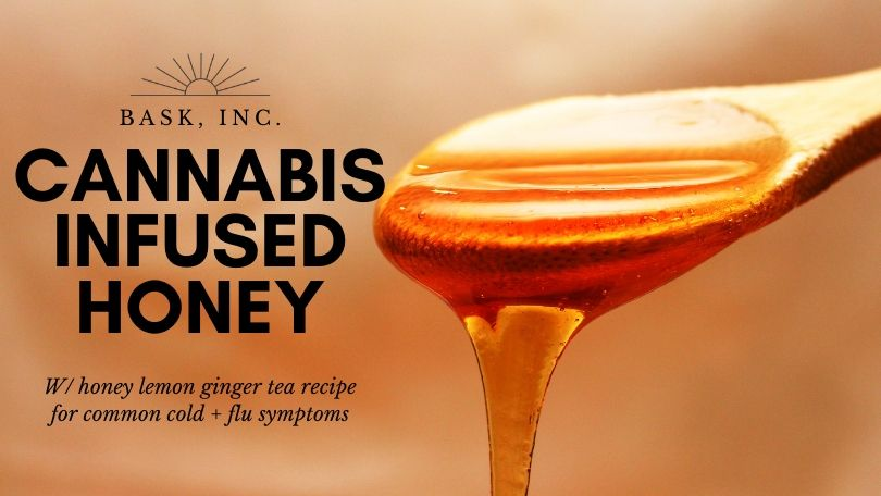 Cannabis Infused Honey for the Common Cold